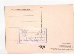 U4448 Timbro CLUB ALPINO ITALIANO - RIFUGIO VENEZIA AL PELMO ALBA MARIA DE LUCA Su Cartolina _ Foto Ottica Ghedina - Italia