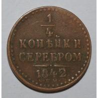 RUSSIE - 1/4 KOPEKS 1842 CMM - TRES TRES BEAU - - Russia
