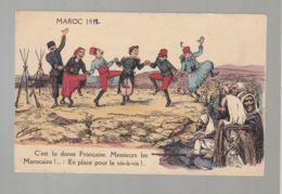 CPA (Milit.) Maroc 1912 - C'est La Danse Française , Messieurs Les Marocains !  En Place Pour Le Vis-à-vis - Humoristiques
