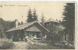 Chiny S/Semois - La Maison Canadienne - Edit. Vve Maury-Bastogne - Chiny