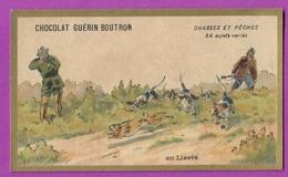 Chromo CHOCOLAT GUERIN BOUTRON -  Chasses Et Pêches - La Chasse Au Lièvre - Guérin-Boutron