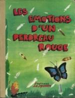 Les émotions D'un Perdreau Rouge - Bücher, Zeitschriften, Comics