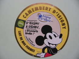 "Etiquette Camembert - D'Isigny à Disney ""Mickey Jaune"" - Coopérative D'Isigny-sur-Mer 14 Normandie - Calvados  A Voir ! - Fromage"