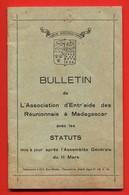 Ile De La REUNION  -  BULLETIN De L'Association D'entr'aide Des Réunionnais à Madagascar + Statuts (Im 753 - 754) - Outre-Mer