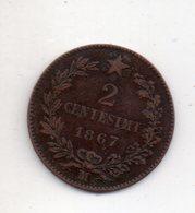 REF 1 : Monnaie Coin Italie Italia 1867 M 2 Centesimi - 1861-1946 : Royaume