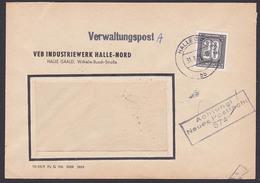 ZKD-Brief B3 Brief  Verwaltunspost A VEB Industriewerk Halle-Nord Zentraler Kurierdient Der DDR, Neues Postfach 574 - Oficial
