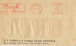 32605. Carta DUN DEALGAN (Dundalk)  Eire 1938. Franqueo Mecanico MICK Tobacco, Tabaco - 1937-1949 Éire
