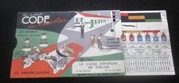 1950 CODE DE L'ÉCOLIER à TIRETTE Transport Voiture Automobile-Pieds-Vélo-Signaux Immatriculation CAISSE ÉPARGNE TOULON - Voitures
