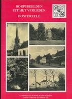 OOSTERZELE - BOEK DORPSBEELDEN UIT HET VERLEDEN - 127 BLADZIJDEN MET AFBEELDINGEN   - ZIE AFBEELDINGEN - Oosterzele