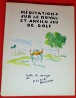 LIVRE MEDITATIONS SUR LE ROYAL ET ANCIEN JEU DE GOLF -N°271- TEXTE ET IMAGES - Art