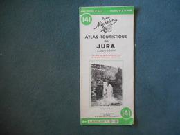 ATLAS Touristique Du JURA - Michelin - 200 000e - Cartes Topographiques