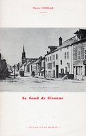 ARDENNES - SEDAN - LE FOND DE GIVONNE - Champagne - Ardenne