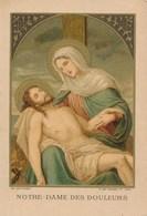 Image Pieuse - Religieuse - NOTRE-DAME DES DOULEURS - Images Religieuses