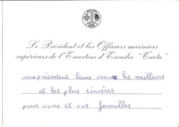 """LE PRESIDENT ET LES OFFICIERS MARINIERS SUPERIEURS DE L'ESCORTEUR D'ESCADRE """"TARTU"""" PRESENT VOEUX...... - Documenten"""