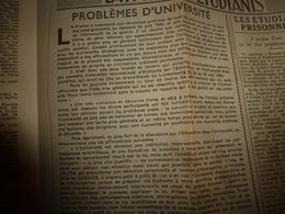 1944 Rare Journal Des étudiants Prisonniers :L' INFORMATION UNIVERSITAIRE: Problèmes D' Université ;etc - Zeitungen