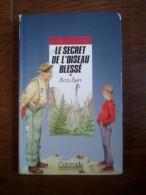 Betsy Byars: Le Secret De L'oiseau Blessé/ Rageot-Editeur, Cascade, 1991 - Bücher, Zeitschriften, Comics