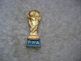 Pin's De La Coupe FIFA. Coupe Du Monde De Football - Football