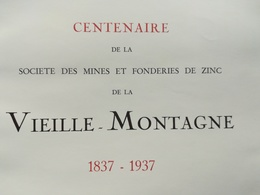 SOCIÉTÉ DES MINES FONDERIES DE ZINC DE LA VIEILLE -  MONTAGNE S.A. LIÈGE LIVRE HISTOIRE RÉGIONALISME BELGIQUE WALLONIE - Belgium