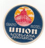 YUGOSLAVIA, SLOVENIA, LJUBLJANA, HOTEL LABEL, HOTEL UNION - Advertising