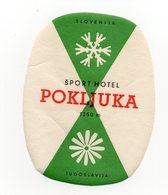YUGOSLAVIA, SLOVENIA, POKLJUKA, HOTEL LABEL, SPORT HOTEL - Advertising