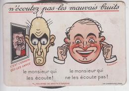 """CPA Propagande - """"N'écoutez Pas Les Mauvais Bruits, C'est L'ennemi Qui Les Lance"""" (illustrateur Saunier) - Patriotiques"""