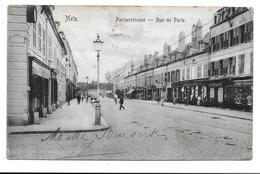 57 - METZ - RUE DE PARIS - PARISERSTRASSE - Metz