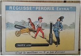 REGLISSE PERDRIX EXTRA - UZES ( GARD ) - C'EST LE MEILLEUR - Y A PAS D'ERREUR - 12,5 X 9 CM - Publicités
