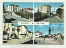 SALUTI DA CARNAGO  - VEDUTE   VIAGGIATA   FG - Varese