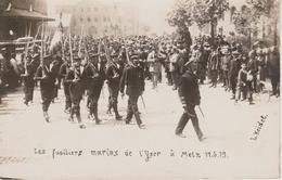 57 - METZ - CARTE PHOTO - LES FUSILIERS MARINS DE L'YSER LE 17.05.1919 - Metz