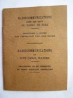 RADIOCOMMUNICATIONS DANS LES EAUX DU CANAL DE SUEZ , PROCEDURE A SUIVRE PAR L'OPERATEUR T.S.F.  D'UN NAVIRE - Programmes