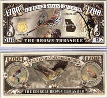 USA - FANTASY NOTE -  GEORGIA , THE  BROWN  THRASHER  - UNC - Other