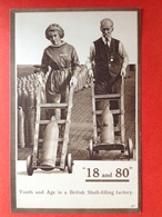 OORLOG - GUERRE - 19 AND 80 - YOUTH AND AGE IN A BRITISH SHELL-FILLING FACTORY - JEUNES ET AGEES - Autres