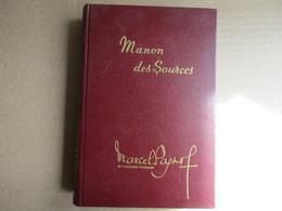 """Manon Des Sources """"Tome 2"""" L'eau Des Collines (Marcel Pagnol) éditions Pastorelly De 1971 - Culture"""