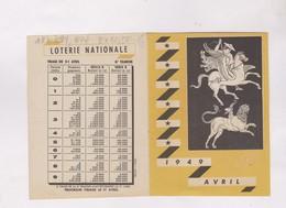PETIT CALENDRIER 1949 MOIS D AVRIL , LOTERIE NATIONALE (en 2 Volets) - Calendarios