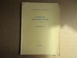 """Livre De Documentation """"Géographie 4e"""" (R. Josse) éditions Hatier De 1960 - Livres, BD, Revues"""