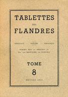 Tablettes Des Flandres : Généalogie, Histoire, Héraldique - Biographie