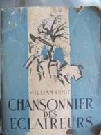 """Scoutisme / Eclaireurs - Livre """"Chansonnier Des Eclaireurs"""" 1946 Texte Et Musique 153 Chansons153 Chansons - Scouting"""