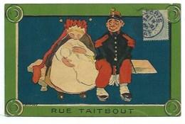 75009 - PARIS - RUE TAITBOUT - HUMOUR - MILITAIRE - CPA - Arrondissement: 09
