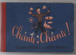 Chante _chante    Livre  180 Pages  Chants Scouts   Illustrations  Jean Effel - Scouting