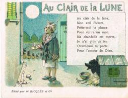 Au Clair De La Lune - Chromo Image-avec Texte De La Chanson - Edit RICQLES- Pub Au Verso-Recto Verso- - Sonstige