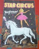 Programme Star Circus Lille Le Cirque Des Etoiles Alexis Robba Mismoune Et Ses Caniches,les Picinelli,Trio Hotley - Programmes
