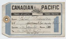 Bagages, étiquette, Canadian Pacific, Trans Aliantic, Steamships,Liverpool,London, Havre, Samson, Saintes, 1921 - Vervoerbewijzen