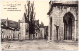 25 BAUME-les-DAMES - Place Saint-Martin Et Sous-Préfecture - Baume Les Dames