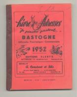 BASTOGNE - Livre D'adresses 1952 - 128 Pages, Publicités, Conseils Pratiques, Adresses Utiles,... .(b250) - Cultuur