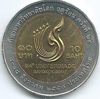Thailand - Bhumibol - BE2550 (2007) - 10 Baht - 2007 World Universiade, Bangkok - KMY435 - ๒๕๕๐ - Thailand