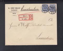 Dt. Reich Lothringen R-Brief 1894 Metz Nach Luxemburg - Briefe U. Dokumente