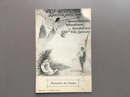 Calais - Grand Concours International De Gymnastique 1907 - Sport - Gymnastique - Calais