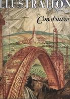 Revue Ancienne 1941 L'illustration    Constuire - Livres, BD, Revues