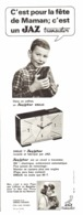 "PUB REVEILS "" JAZISTOR DRILIC "" De "" JAZ "" 1965 ( 4 ) - Alarm Clocks"