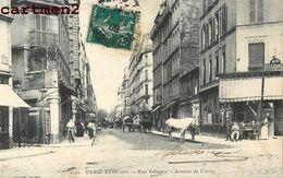 PARIS RUE BALAGNY AVENUE DE CLICHY 75 - Arrondissement: 17